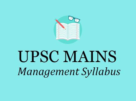 Union Public Service Commission - Management Subject Syllabus.